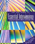 Essential Interviewing A Programmed Approach to Effective Communication With Infotrac