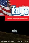 On The Edge The United States in the Twentieth Century