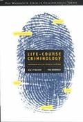 Life-Course Criminology Contemporary and Classic Readings