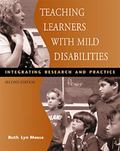 Teaching Learners With Mild Disabilities Integrating Research and Practice