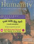 Humanity With Infotrac An Introduction to Cultural Anthropology With Infotrac