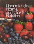 Understanding Normal and Clinical Nutrition With Infotrac