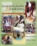 Social Work Practice and Social Justice: From Local to Global Perspectives (SW 381S Foundati...