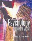 Psychology Applied to Work: An Introduction to Industrial and Organizational Psychology (wit...