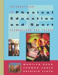 Introduction to Physical Education and Sport Foundations and Trends
