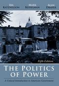 Politics Of Power A Critical Introduction To American Government