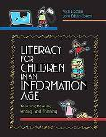 Literacy for Children in an Information Age Teaching Reading, Writing, and Thinking