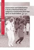 Conservation and Globalization A Study Olf National Parks and Indigenous Communities from Ea...