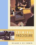 Criminal Procedure With Infotrac Law and Practice