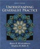 Understanding Generalist Practice (with InfoTrac)