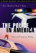 Police in America Classic and Contemporary Readings