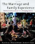 The Marriage and Family Experience: Intimate Relationships in a Changing Society: Intimate R...