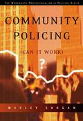 Community Policing Can It Work