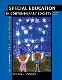 Special Education in Contemporary Society: An Introduction to Exceptionality (with First Per...