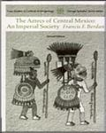 Aztecs of Central Mexico An Imperial Society