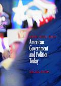 American Government And Politics Today, 2005-2006