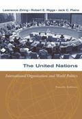 The United Nations: International Organization and World Politics