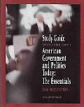 American Government And Politics Today 2006-2007 The Essentials