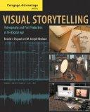Cengage Advantage Books: Visual Storytelling: Videography and Post Production in the Digital...