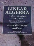 LINEAR ALGEBRA with a supplement on Languages and Proofs and Induction (CUSTOM EDITION FOR U...