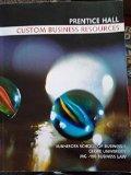 Custom Business Resources Prentice Hall (Minnesota School of Business/Globe University MG-15...