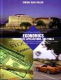 Economics Principles, Applications and Tools (Central Texas College Edition)
