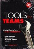 Tools for Teams: Building Effective Teams