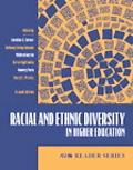 Racial and Ethnic Diversity in Higher Education
