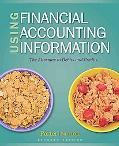 Using Financial Accounting Information: The Alternative to Debits and Credits (Available Tit...