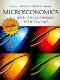 Microeconomics: An Intuitive Approach with Calculus (with Study Guide) (Upper Level Economic...
