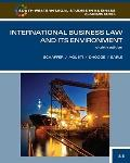 International Business Law and Its Environment, Eighth Edition (South-Western Legal Studies ...
