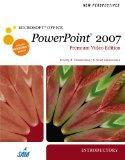 New Perspectives on Microsoft Office PowerPoint 2007, Introductory, Premium Video Edition (N...