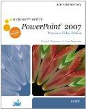 New Perspectives on Microsoft Office PowerPoint 2007, Brief, Premium Video Edition (New Pers...