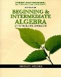Beginning and Intermediate Algebra : An Integ
