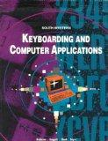 Keyboarding and Computer Applications Includes Commands and Directions for Wordperfect 5.1 M...