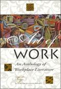 Art of Work An Anthology of Wkp Life