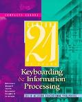 Century 21 Keyboarding and Information Processing Complete Course