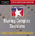 Scans2000-Making Complex Decisions Virtual Workplace Simulation