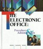 The Electronic Office: Procedures and Administration (Ku-Office Procedures)