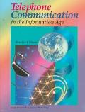 Telephone Communication in the Information Age