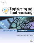 College Keyboarding Keyboarding and Word Processing, Word 2002, Lessons 1-60