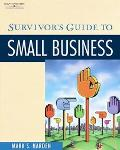 Survivor's Guide to Small Business