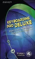 Keyboarding Pro Deluxe Certified Version 1.3, Lessons 1-120 (with Individual Site License Us...
