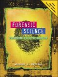 Forensic Science : Fundamentals and Investigations 2012 Update