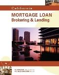 California Mortgage Loan Brokering and Lending