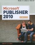 Microsoft Office Publisher 2009: Complete Concepts and Techniques (Shelly Cashman Series)