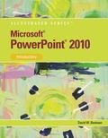 Microsoft  PowerPoint  2010: Illustrated Introductory (Illustrated Series)