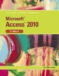 Microsoft Access 2010: Illustrated Complete (Illustrated Series: Individual Office Applicati...