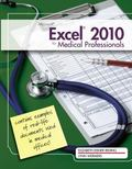 Microsoft Excel 2010 for Medical Professionals