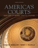 Bundle: America's Courts and the Criminal Justice System, 10th + WebTutor(TM) on WebCT(TM) P...
